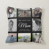 Modern WE LOVE YOU Mom Mother's Day Photo Collage Throw Pillow