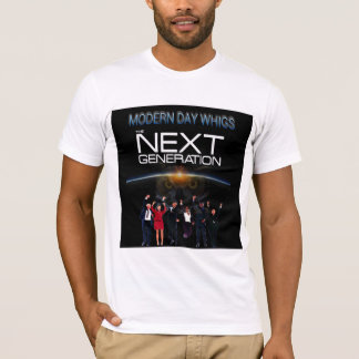 Modern Whig: The Next Generation T-Shirt