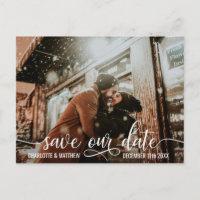Modern White Script Wedding SAVE OUR DATE w/ PHOTO Announcement Postcard