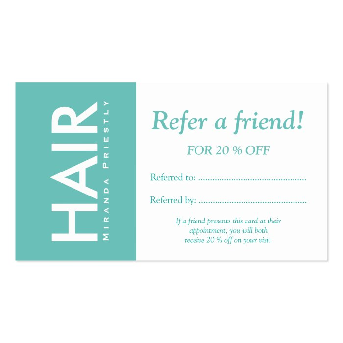 Modern white turquoise hair makeup refer a friend business for Refer a friend business cards