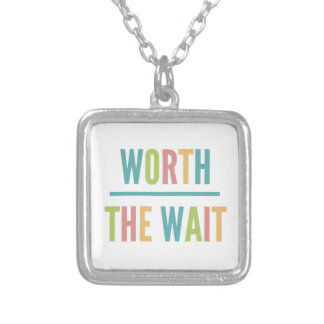 Modern Worth the Wait - Adoption, New Baby Silver Plated Necklace