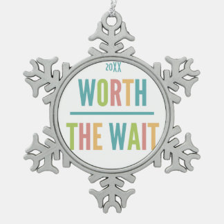 Modern Worth the Wait - Adoption, New Baby Snowflake Pewter Christmas Ornament