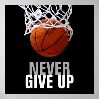 Modernos únicos nunca dan para arriba baloncesto póster