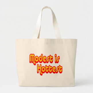 Modest is Hottest Large Tote Bag