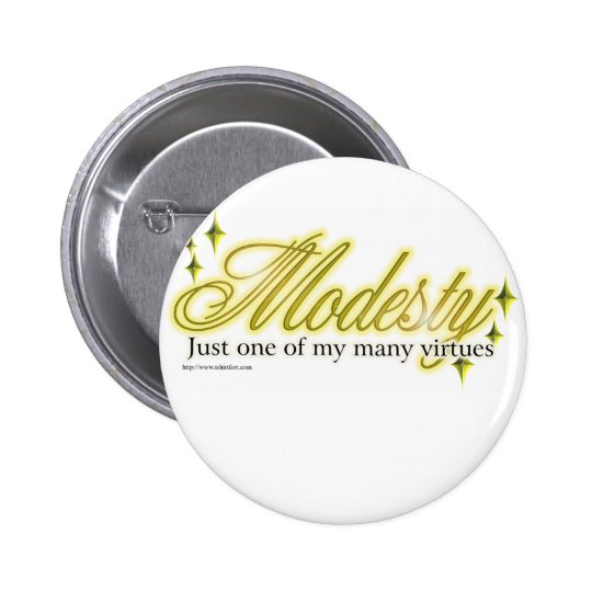 Modesty is a virtue button