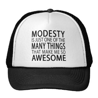 Modesty Makes Me Awesome Trucker Hat