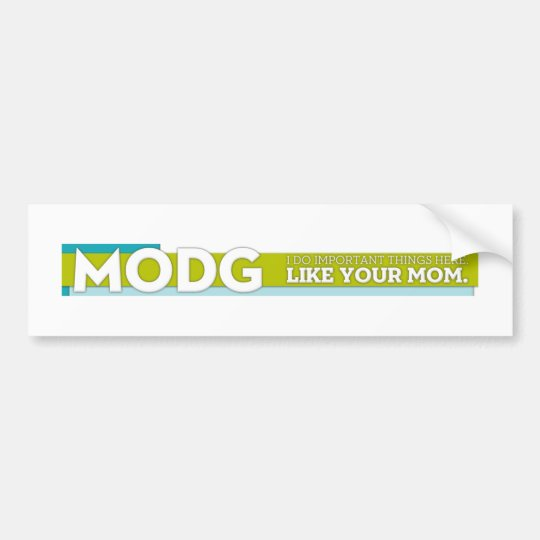 MODG bumber sticker