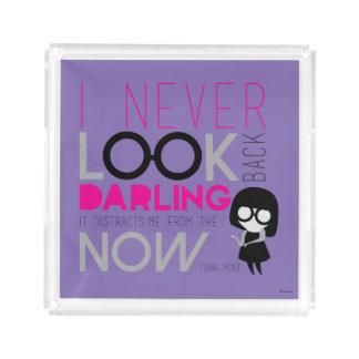 Modo de Edna - nunca miro detrás Bandeja Cuadrada