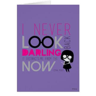 Modo de Edna - nunca miro detrás Tarjeta De Felicitación
