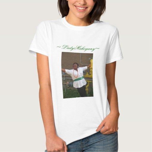 moe10, ~LadyMahogany~ Tee Shirt