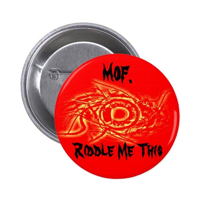 Mof eye button