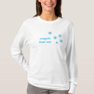 Moguls Fear Me T-Shirt