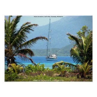 Moira at anchor, Josh's Key, Guanaja, Honduras Poster