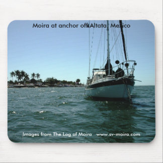 Moira at anchor off Altata, Mexico. Mouse Pad