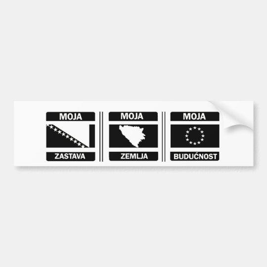 Moja Zastava...Moja Zemlja...Moja Budućnost Bumper Sticker