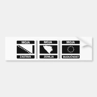 Moja Zastava...Moja Zemlja...Moja Budućnost Car Bumper Sticker