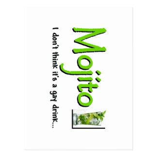 Mojito Not A Gay Drink Postcards