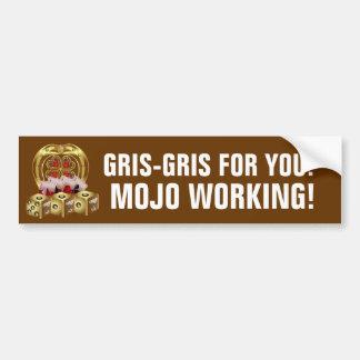 Mojo Fast Luck  Mojo Workin! Bumper Stickers
