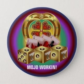 Mojo Fast Luck  Mojo Workin! Button