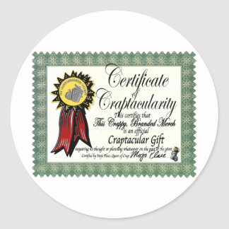 Mojo's Craptacular Certificate Merch Classic Round Sticker