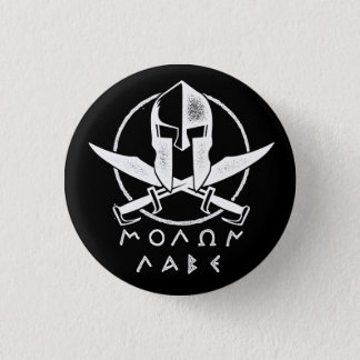 Molan Labe Come and Take It Pinback Button