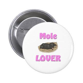 Mole Lover Pinback Button