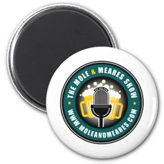 Mole & Meares show Gifts 2 Inch Round Magnet