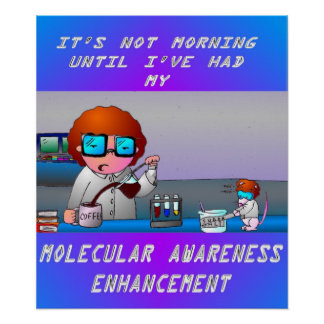 Molecular Awareness Enhancement Tshirt Poster