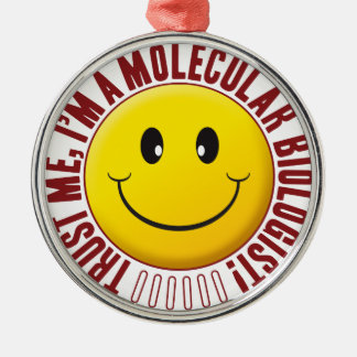 Molecular Biologist Trust Smiley Round Metal Christmas Ornament
