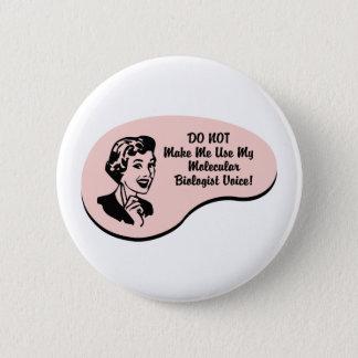 Molecular Biologist Voice Pinback Button