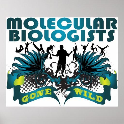 Molecular Biologists Gone Wild Print