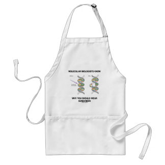 Molecular Biologists Know Why You Wear Sunscreen Adult Apron