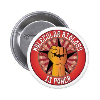 Molecular Biology Is Power 2 Inch Round Button