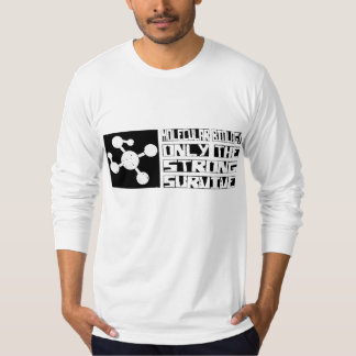 Molecular Biology Survive T-Shirt