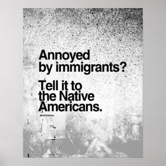 Molestado por los inmigrantes póster