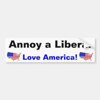 ¡Moleste a un liberal - amor América! Etiqueta De Parachoque