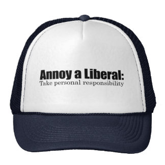 Moleste a un liberal - tome la responsabilidad gorras