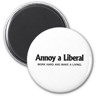 Moleste a un liberal - trabaje difícilmente y haga imán redondo 5 cm