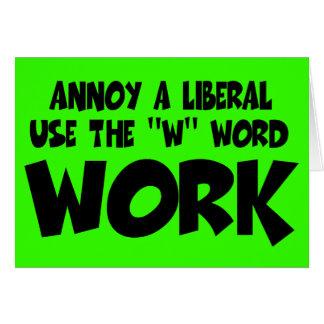 Moleste el trabajo liberal