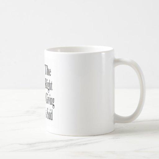 Moleste la derecha cristiana sea bueno y donante taza