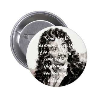 Moliere - One should consider oneself for a very l Button