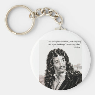 Moliere - One should consider oneself for a very l Keychain