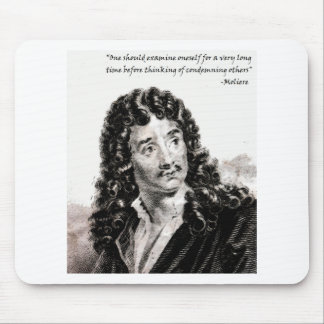 Moliere - One should consider oneself for a very l Mouse Pad