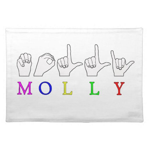Molly Fingerspelled Asl Name Sign Cloth Placemat  Zazzle. Womens Fashion Banners. Technology Wall Murals. Autism Symptom Signs. King Cole Murals. Black Widow Decals. Mallard Duck Decals. Intracerebral Hemorrhage Signs. Knowledge Murals