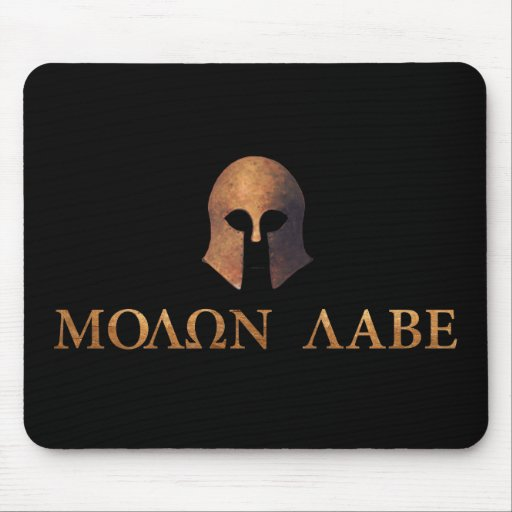 Molon Labe (Come and Get It) Mouse Pad
