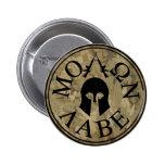 Molon Labe, Come and Take Them Pinback Button