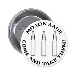 Molon Labe el tres por ciento Pin Redondo 5 Cm