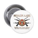 Molon Labe - escudo espartano Pin Redondo De 2 Pulgadas