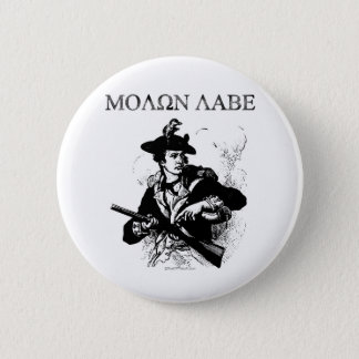 Molon Labe Minuteman Pinback Button