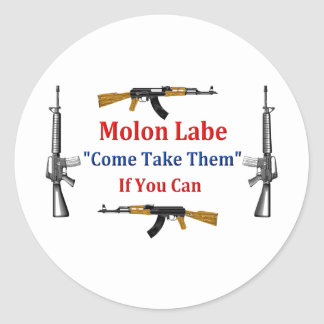 Molon Labe: Venido tómelos: Si usted puede Pegatina Redonda